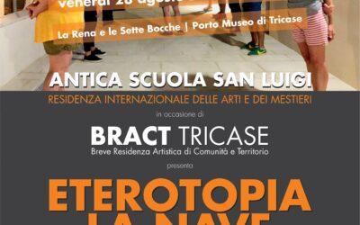 Eterotopia: la nave, una performance di A.Lib.I. per BRACT Tricase